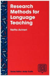 Research Methods for Language Teaching - Inquiry, Process, and Synthesis (ISBN: 9781137563422)