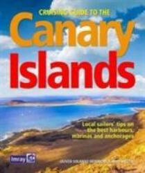Cruising Guide to the Canary Islands (ISBN: 9781846238475)