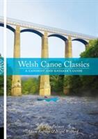 Welsh Canoe Classics - Eddie Palmer, Adam Robson, Nigel Wilford (ISBN: 9781906095550)