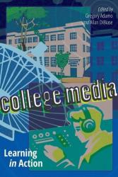 College Media - Learning in Action (ISBN: 9781433124310)