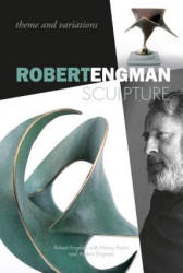 Robert Engman Sculpture (ISBN: 9780764352751)