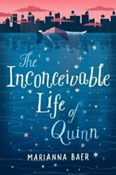 Inconceivable Life of Quinn (ISBN: 9781419723025)