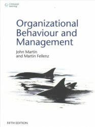 Organizational Behaviour and Management (ISBN: 9781473728936) (ISBN: 9781473728936)