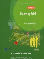 Hurra! ! ! A Learner's Grammar - Polish Grammar Book - Discovering Polish (ISBN: 9788360229378)