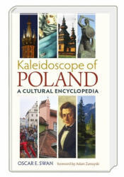 Kaleidoscope of Poland: A Cultural Encyclopedia (ISBN: 9788360229460)
