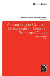 Accounting in Conflict - Globalization, Gender, Race and Class (ISBN: 9781785609763)