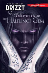Dungeons & Dragons: The Legend of Drizzt Volume 6 - The Halfling's Gem (ISBN: 9781631408656)