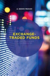 Exchange-Traded Funds - A. Seddik Meziani (ISBN: 9781137390943)