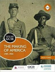 OCR GCSE History SHP: The Making of America 1789-1900 (ISBN: 9781471860898)