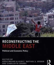 Reconstructing the Middle East - Abdulwahab Alkebsi (ISBN: 9781138666023)