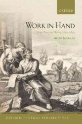 Work in Hand - Script, Print, and Writing, 1690-1840 (ISBN: 9780198789192)