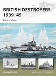 British Destroyers 1939-45 - Pre-War Classes (ISBN: 9781472816368)