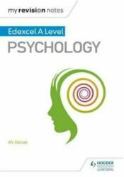 My Revision Notes: Edexcel A Level Psychology (ISBN: 9781471883057)