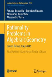 Rationality Problems in Algebraic Geometry - Levico Terme, Italy 2015 (ISBN: 9783319462080)