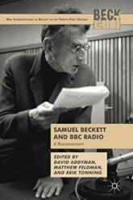 Samuel Beckett and BBC Radio - A Reassessment (ISBN: 9781349951307)
