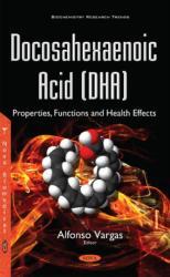 Docosahexaenoic Acid (ISBN: 9781634859660)