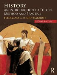 History - An Introduction to Theory, Method, and Practice (ISBN: 9781138923997)