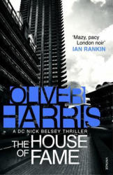 House of Fame - Oliver Harris (ISBN: 9780099597995)