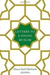 Letters to a Young Muslim (ISBN: 9781250119841)