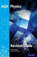 AQA GCSE Physics Revision Guide (ISBN: 9780198359425)
