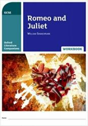 Oxford Literature Companions: Romeo and Juliet Workbook (ISBN: 9780198398875)