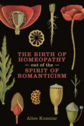 Birth of Homeopathy Out of the Spirit of Romanticism (ISBN: 9781487521264)