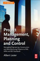 Project Management, Planning and Control - Albert Lester (ISBN: 9780081020203)