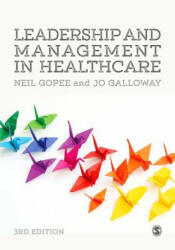 Leadership and Management in Healthcare (ISBN: 9781473965027)