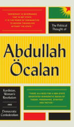 Political Thought of Abdullah OEcalan - Abdullah Ocalan (ISBN: 9780745399768)
