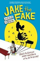 Jake the Fake Keeps it Real (ISBN: 9780553523515)