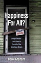 Happiness for All? - Unequal Hopes and Lives in Pursuit of the American Dream (ISBN: 9780691169460)