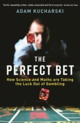 Perfect Bet - Adam Kucharski (ISBN: 9781781255476)