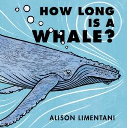 How Long is a Whale? (ISBN: 9781910716182)