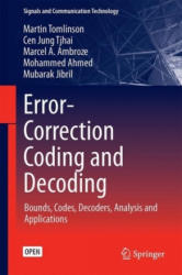 Error-Correction Coding and Decoding - Bounds, Codes, Decoders, Analysis and Applications (ISBN: 9783319511023)