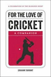 For the Love of Cricket - A Companion (ISBN: 9781786850263)