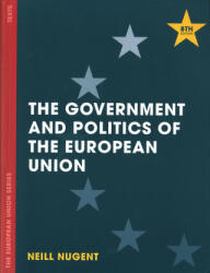 Government and Politics of the European Union (ISBN: 9781137454089)