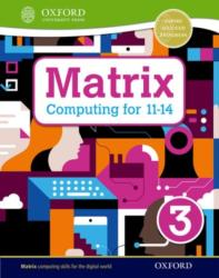 Matrix Computing for 11-14 (ISBN: 9780198395560)