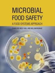 Microbial Food Safety - A Food Systems Approach (ISBN: 9781780644806)