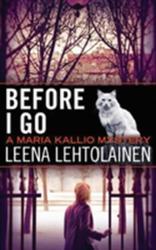 Before I Go (ISBN: 9781477822999)