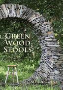 Green Wood Stools, Paperback (ISBN: 9780854421473)