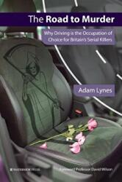 Road to Murder - Adam Lynes (ISBN: 9781909976375)