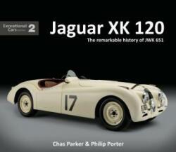 Jaguar XK120 - CHRIS PARKER (ISBN: 9781907085567)