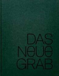 Neue Grab - Achim Valbracht, Till Sperrle, Jan Böttcher (ISBN: 9783981337037)