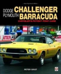 Dodge Challenger & Plymouth Barracuda - Peter Grist (ISBN: 9781787110946)