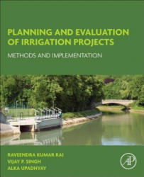 Planning and Evaluation of Irrigation Projects (ISBN: 9780128117484)