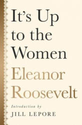 It's Up to the Women (ISBN: 9781568585949)