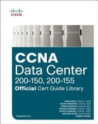 CCNA DATA CENTER 200150 200155 OFFICIAL (ISBN: 9781587205958)