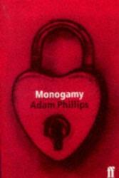 Monogamy - Adam Phillips (ISBN: 9780571179893)