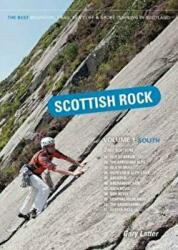 Scottish Rock: The Best Mountain, Crag, Sea Cliff and Sport Climbing in Scotland (ISBN: 9781906095581)