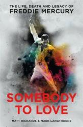 Somebody to Love - Matt Richards, Mark Langthorne (ISBN: 9781911600046)